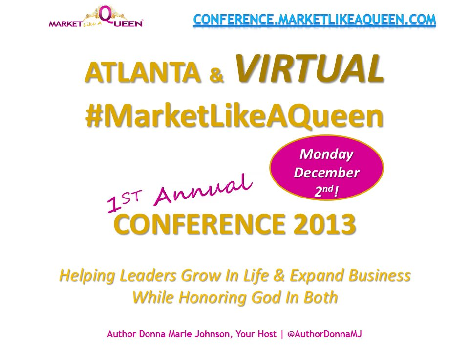 Updated Atlanta Conference Details #MarketLikeAQueen