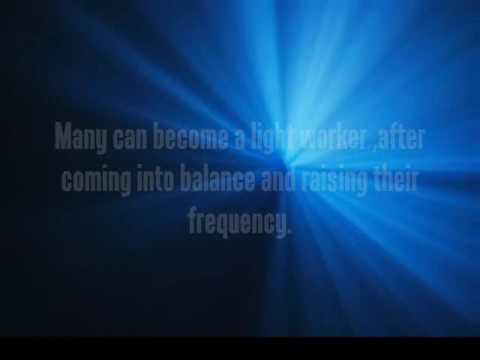 The Lightworker Calling, Part I