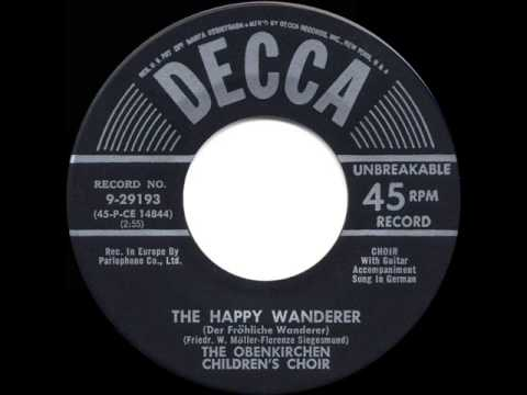 1954 original: The Happy Wanderer - Obernkirchen Children's Choir - Road March ☛ 1955