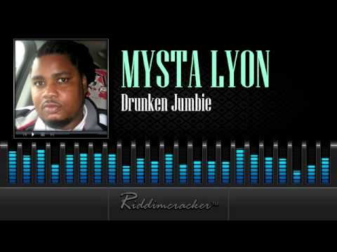 Mysta Lyon - Drunken Jumbie [Soca 2014]