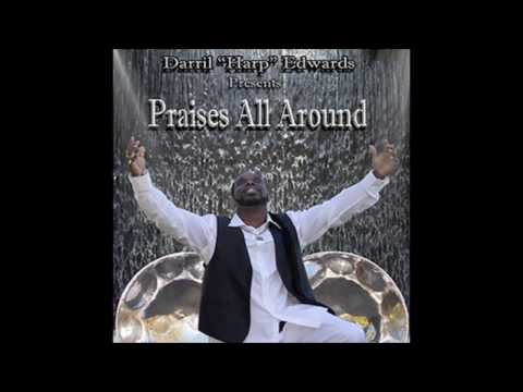 Darril Harp Edwards - Give Praise