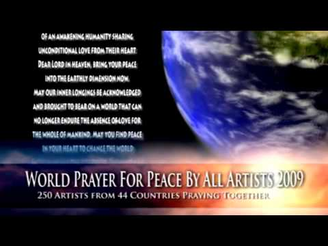 World Prayer for Peace by All Artists 2009 for World Peace Day September 21