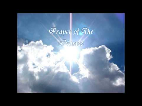 Prayer of The Nomas - Christ Consciousness