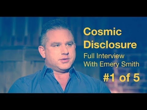 FREE Episode of Cosmic Disclosure!! Interview #1 of 5 with Emery Smith & David Wilcock