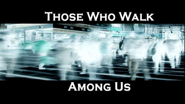 Those Who Walk Among Us Chapter -1 The Boogie Man