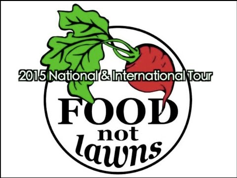 Food Not Lawns Edible Nation Tour Kickstarter Video
