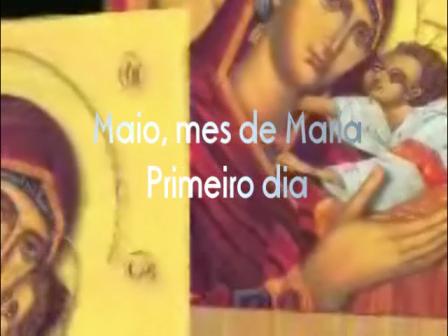 MAIO COM NOSSA SENHORA - 1º DIA