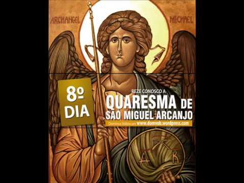 8º Dia da quaresma de São Miguel Arcanjo