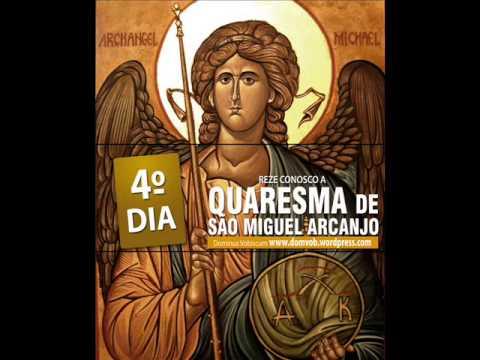 4º Dia da quaresma de São Miguel Arcanjo