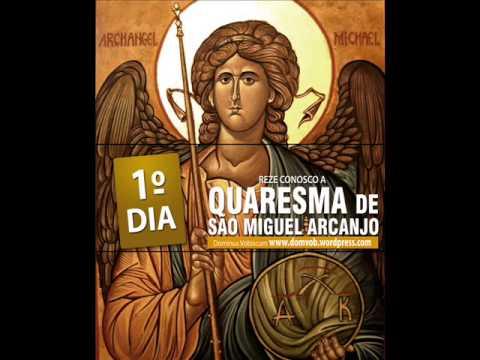 1º Dia da quaresma de São Miguel Arcanjo