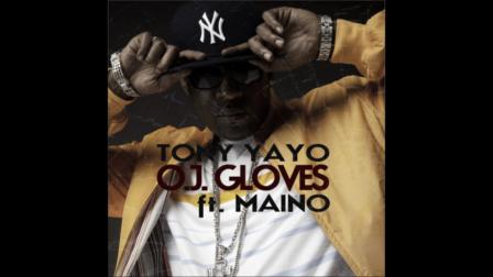 Tony Yayo Ft Maino - OJ Gloves