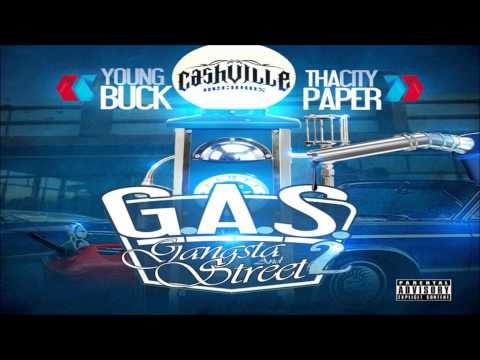 Young Buck Ft. Tha City Paper ''Everybody Got One'' (G.A.S. Pt. 2)