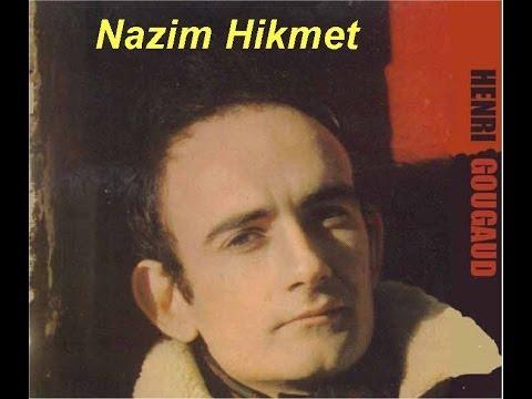 HENRI GOUGAUD  Nazim Hikmet