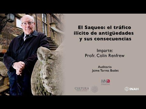 El saqueo: el tráfico ilícito de antigüedades y sus consecuencias. Colin Renfrew