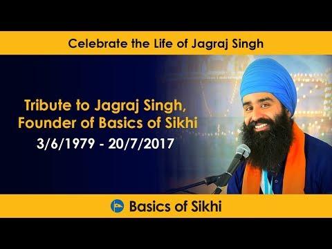 Tribute to Jagraj Singh, Founder of Basics of Sikhi