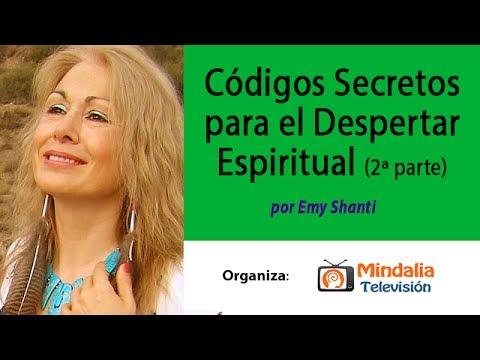 Códigos Secretos para el Despertar Espiritual (2ªParte) por Emy Shanti