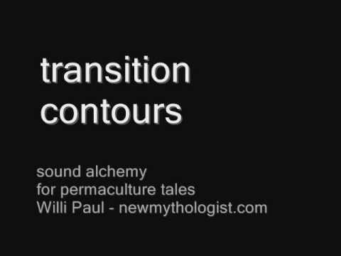 transition contours - sound alchemy for Cascadia, New Myth 34, Willi Paul, newmythologist.com