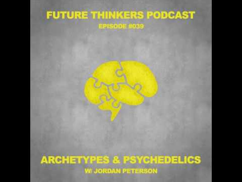 Dr. Jordan Peterson on Archetypes, Psychedelics & Enlightenment Pt. 2 - FTP039