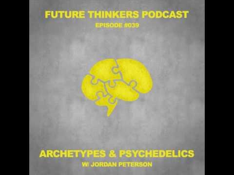 Dr. Jordan Peterson on Archetypes, Psychedelics & Enlightenment Pt. 2 - FTP039