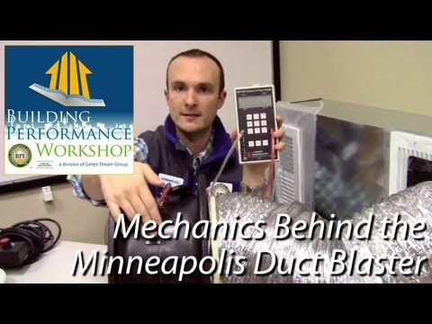 Duct Blaster Mechanics for Home Performance Professionals