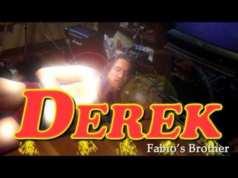 Derek - Fabio's Brother
