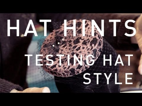How To Make Hats - Testing Hat Style