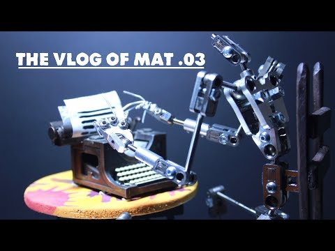The Vlog of Mat .03