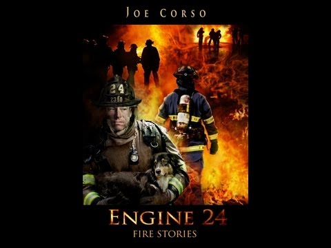 Engine 24 Fire Stories trailer by Joe Corso