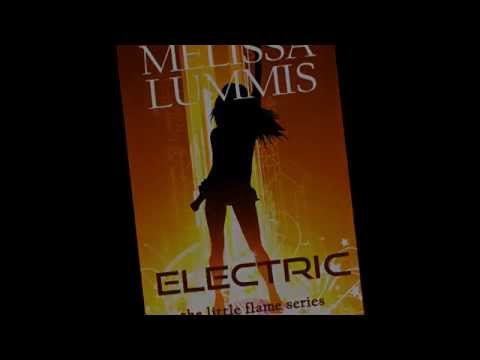 Electric Music Video - the Little Flame Series Book #2