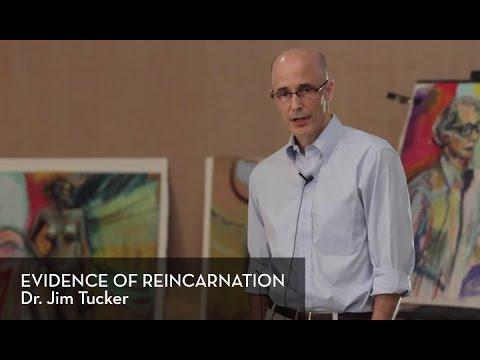 Evidence of Reincarnation by Dr. Jim Tucker