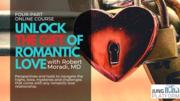 Unlock The Gift Of Romantic Love with Dr. Robert Moradi
