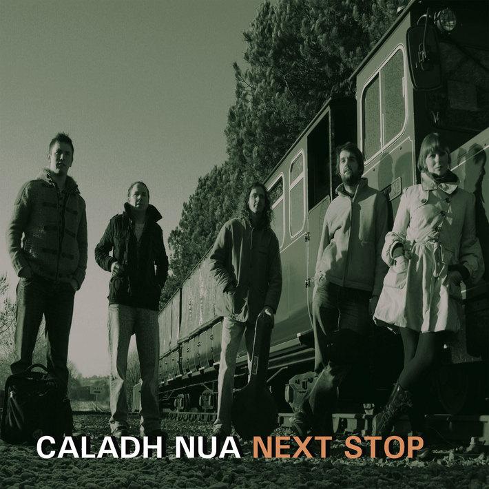 Caladh Nua - Next Stop