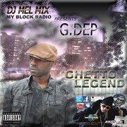DJ MELMIX MY BLOCK RADIO PRESENTS G.DEP GHETTO LEGEND