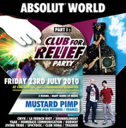 ABSOLUT World Part I : Club For RELIEF Party