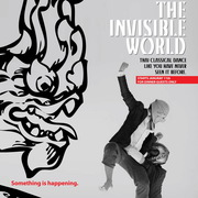 """THE INVISIBLE WORLD"" การแสดงโขนในแบบที่คุณไม่เคยเห็นที่ไหนมาก่อน"