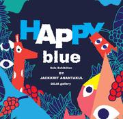 """นิทรรศการ """"Happy Blue"""""""