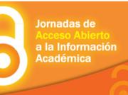 Jornadas de Acceso Abierto a la Información Académica