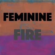 Feminine Fire: Owning Your Spiritual Gifts and Power