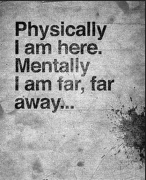 Physically or Mentally?