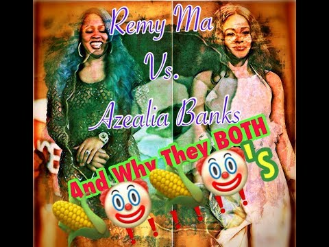 Angry Bill Show - Remy ma vs. Azelia Banks and Why They Both Corny