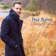 Dublin-born Tenor Paul Byrom's Newest -- 'Thinking of Home'
