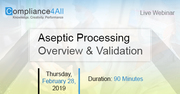 Aseptic Processing Overview and Validation 2019