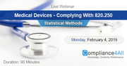 Medical Devices - Complying With 820.250 Statistical Methods