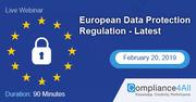 European Data Protection Regulation - Latest 2019