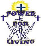 Power for Living Gospel …