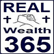 RealWealth365 - Creating Wealth Putting GOD First