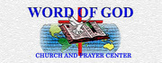 Word of God Church & Prayer Center