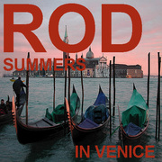 Rod Summers in Venice