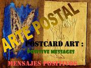 ARTE POSTAL : MeNSaJeS PoSiTiVoS