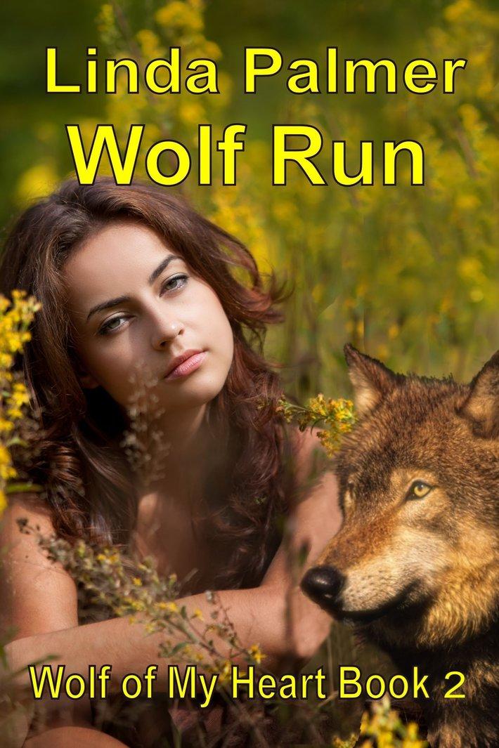 Wolf Run-Wolf of My Heart #2